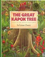 Great Kapok Tree : A Tale of the Amazon Rain Forest, Paperback by Cherry, Lyn...