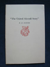 THE UNITED AIRCRAFT STORY by H. M. HORNER - NEWCOMEN SOCIETY 1958
