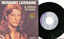 HERBERT LEONARD 45 TOURS FRANCE JE CHERCHE UN VISAGE+