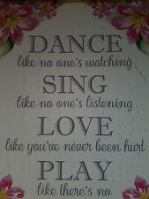 NEW SHABBY CHIC WOODEN FLOWER DECORATED PLAQUE SIGN DANCE SING LOVE PLAY CREAM
