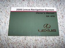 2006 Lexus GX470 GX 470 Navigation System Owner User Manual Guide Book