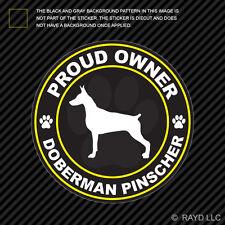 Proud Owner Doberman Pinscher Sticker Decal Self Adhesive Vinyl dog canine pet