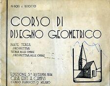 """* DU-BOIS E VIZZOTTO : """" CORSO DI DISEGNO GEOMETRICO * ANNO 1954"""