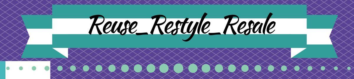 Reuse_Restyle_Resale
