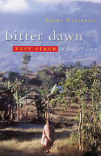 Bitter Dawn: East Timor - A People's Story by Irena Cristalis (Paperback, 2002)