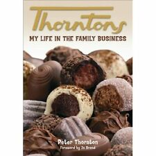 Thorntons - My Life in the Family Business - Paperback NEW Brand, Jo 2009-10-27