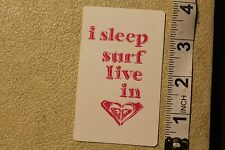 ROXY I Sleep Surf Live Love Heart Surf Quicksilver Vintage Surfing Decal STICKER