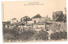 Carte Postale Ancienne CPA Grande Guerre Lunéville Veho en Ruines 1914-1917