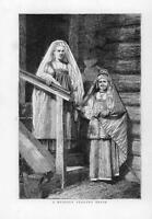 1874 Antique Print - FINE ART PICTURE PEOPLE RUSSIAN PEASANT BRIDE  (080)