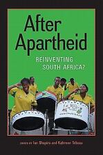 After Apartheid : Reinventing South Africa? (2011, Hardcover)
