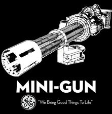 NOTHING SAYS FIREPOWER LIKE THE MINI GUN SHIRT!  L  -  As Seen In Afghanistan