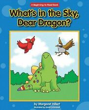 What's in the Sky, Dear Dragon? by Margaret Hillert (2013, Paperback)