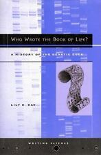 Who Wrote the Book of Life?: A History of the Genetic Code (Writing Sc-ExLibrary