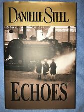 Echoes by Danielle Steel (2004, Hardcover)