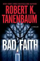 Bad Faith by Robert Tanenbaum