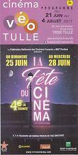 PROGRAMME CINEMA  - EN TITRE: LA FETE DU CINEMA  - 2017 - DEPLIANT / FOLDER