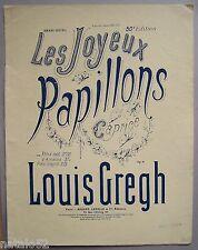 ) partition ancienne LES JOYEUX PAPILLONS - Louis Gregh - caprice pour le piano
