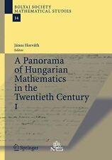 A Panorama of Hungarian Mathematics in the Twentieth Century, I 14 (2013,...