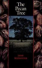 The Pecan Tree (Corrie Herring Hooks Series) Manaster, Jane Hardcover