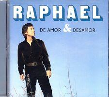"RAPHAEL - "" DE AMOR Y DESAMOR"" - CD NEW"