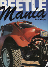 ( VOLKSWAGEN ) BEETLE MANIA - PAUL WAGER    FIRST EDITION    fc