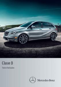 Mercedes-Benz Classe B Notice d'utilisation 2011, 2012, 2013, 2014 FRANÇAIS