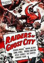 RAIDERS OF GHOST CITY - DVD - Region Free - Sealed
