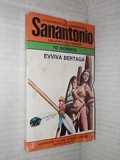 EVVIVA BERTAGA Le inchieste del commissario Sanantonio 70 Mondadori 1976 giallo