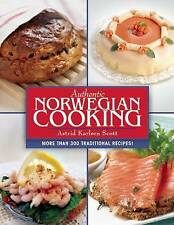 Authentic Norwegian Cooking: Traditional Scandinavian Cooking Made Easy by Astrid Karlsen Scott (Paperback, 2015)