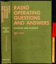 597 page RADIO OPERATING Questions & Answers HORNUNG & McKENZIE Valve Circuits +