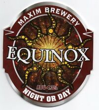 Beer pump clip front. The Maxim Brewery, EQUINOX, Night or Day.