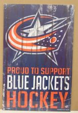 "COLUMBUS BLUE JACKETS PROUD TO SUPPORT BLUE JACKETS HOCKEY WOOD SIGN 11""X17''"