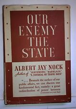 Our Enemy The State, Albert J Nock, 1935/1937, Morrow -1st/2nd - RARE