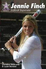 Jennie Finch: Softball Superstar [Y Not Girl] [Volume 1]