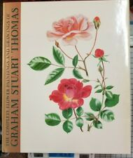 The Complete Flower Paintings and Drawings of Graham Stuart Thomas by Graham S.…