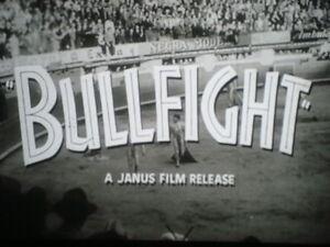 "35mm Feature Film Preview ""BULLFIGHT"" 1951 Janus Films"