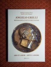 Angelo Grilli - Eccellenza della medaglistica