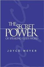 The Secret Power of Speaking God's Word by Joyce Meyer (2004, Hardcover)