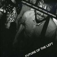 Future Of The Left - Last Night I Saved Lei Da Vampires Nuovo CD