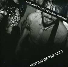 Future Of The Left - Last Night I Saved Her From Vampires NEW CD