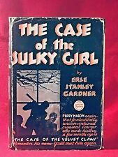 THE CASE OF THE SULKY GIRL 1st -DJ  Erle Stanley Gardner