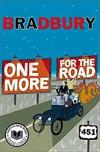 One More for the Road Hardcover Ray Bradbury