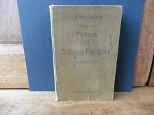 Précis des Sciences Physiques et Naturelles de L.PRECEPTIS  1905