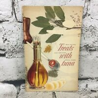 Treats With Tuna Basic Recipes Easy Variations Special Dishes Vintage 1957