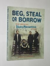 Beg, Steal Or Borrow The Official Baby Shambles Story. Spencer Honniball 2008.