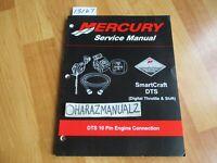 Mercury SmartCraft DTS Digital Throttle & Shift 10 PIN Engine Service Manual