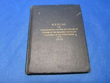 WWI 1914 MANUAL NONCOMMISSIONED PRIVATES & OFFICERS OF UNITED STATES INFANTRY