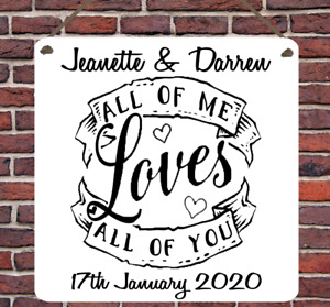 Personalised All of Me Wedding Love Metal Hanging Plaque Wall Sign Gift Song