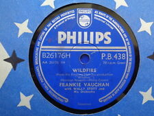 FRANKIE VAUGHAN - Wildfire / That's How A Love Song Was Born 78 rpm disc