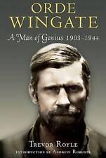 Orde Wingate: A Man of Genius 1903-1944 by Trevor Royle (Paperback, 2010)